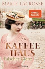 Cover-Bild Das Kaffeehaus - Falscher Glanz