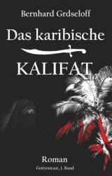 Cover-Bild Das karibische Kalifat