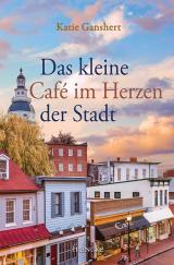 Cover-Bild Das kleine Café im Herzen der Stadt