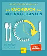 Cover-Bild Das Kochbuch zum Intervallfasten