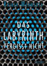 Cover-Bild Das Labyrinth vergisst nicht
