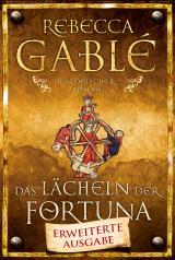 Cover-Bild Das Lächeln der Fortuna - Erweiterte Ausgabe