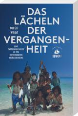 Cover-Bild Das Lächeln der Vergangenheit (DuMont Reiseabenteuer)