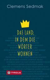Cover-Bild Das Land, in dem die Wörter wohnen