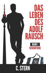 Cover-Bild Das Leben des Adolf Rausch