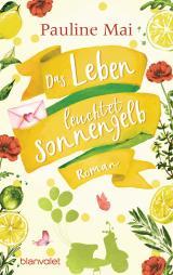 Cover-Bild Das Leben leuchtet sonnengelb
