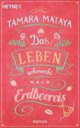 Cover-Bild Das Leben schmeckt nach Erdbeereis