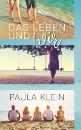 Cover-Bild Das Leben und wir