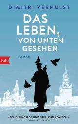 Cover-Bild Das Leben, von unten gesehen