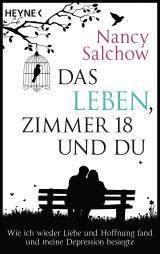 Cover-Bild Das Leben, Zimmer 18 und du
