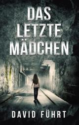 Cover-Bild Das letzte Mädchen