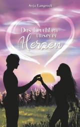 Cover-Bild Das Leuchten unserer Herzen