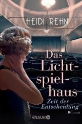 Cover-Bild Das Lichtspielhaus - Zeit der Entscheidung