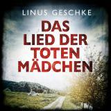 Cover-Bild Das Lied der toten Mädchen (Jan-Römer-Krimi 3)