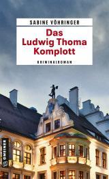 Cover-Bild Das Ludwig Thoma Komplott
