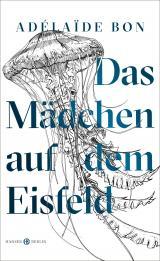 Cover-Bild Das Mädchen auf dem Eisfeld
