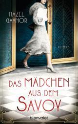 Cover-Bild Das Mädchen aus dem Savoy