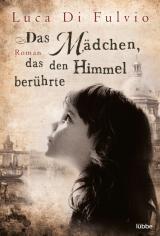 Cover-Bild Das Mädchen, das den Himmel berührte