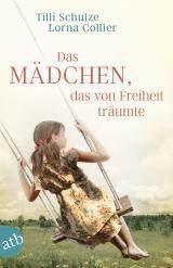 Cover-Bild Das Mädchen, das von Freiheit träumte