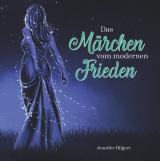 Cover-Bild Das Märchen vom modernen Frieden