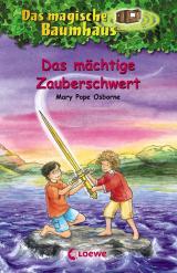 Cover-Bild Das magische Baumhaus 29 - Das mächtige Zauberschwert