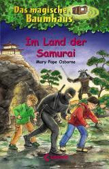 Cover-Bild Das magische Baumhaus (Band 5) - Im Land der Samurai