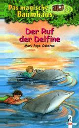 Cover-Bild Das magische Baumhaus (Band 9) - Der Ruf der Delfine