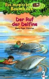 Cover-Bild Das magische Baumhaus - Der Ruf der Delfine