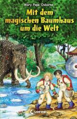 Cover-Bild Das magische Baumhaus – Mit dem magischen Baumhaus um die Welt