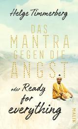 Cover-Bild Das Mantra gegen die Angst oder Ready for everything