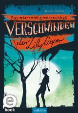 Cover-Bild Das mordsmäßig merkwürdige Verschwinden der Lily Cooper