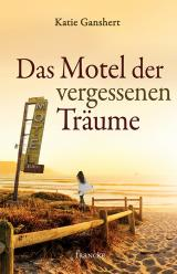 Cover-Bild Das Motel der vergessenen Träume