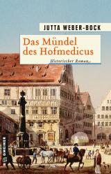 Cover-Bild Das Mündel des Hofmedicus