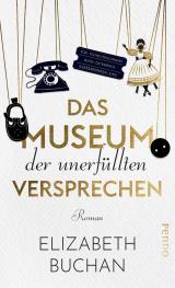 Cover-Bild Das Museum der unerfüllten Versprechen
