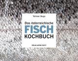 Cover-Bild Das österreichische Fisch-Kochbuch