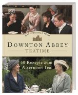Cover-Bild Das offizielle Buch. Downton Abbey Teatime