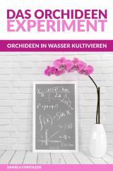 Cover-Bild Das Orchideen-Experiment