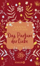 Cover-Bild Das Parfum der Liebe