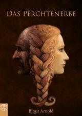 Cover-Bild Das Perchtenerbe
