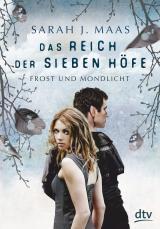 Cover-Bild Das Reich der sieben Höfe 4 - Frost und Mondlicht