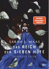 Cover-Bild Das Reich der sieben Höfe – Silbernes Feuer