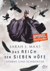 Cover-Bild Das Reich der sieben Höfe − Sterne und Schwerter