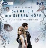Cover-Bild Das Reich der sieben Höfe – Teil 4: Frost und Mondlicht