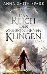 Cover-Bild Das Reich der zerbrochenen Klingen