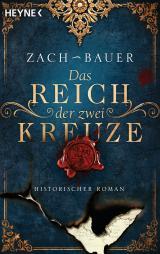Cover-Bild Das Reich der zwei Kreuze