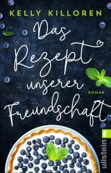 Cover-Bild Das Rezept unserer Freundschaft