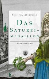 Cover-Bild Das Saturei-Medaillon