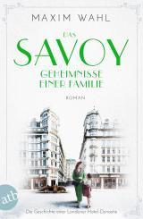 Cover-Bild Das Savoy - Geheimnisse einer Familie