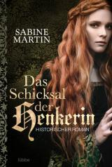 Cover-Bild Das Schicksal der Henkerin
