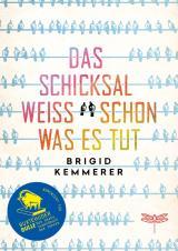 Cover-Bild Das Schicksal weiß schon, was es tut